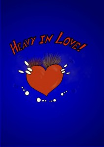 Heavy in Love!
