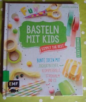 Buchbesprechung Basteln mit Kids von Christin Pardun
